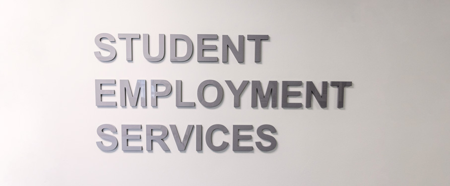white wall with the words Student Employment Services on it